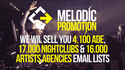 Sell you 4.100 ADE, 17.000 Nightclubs & 16.000 Artists Agencies Email lists