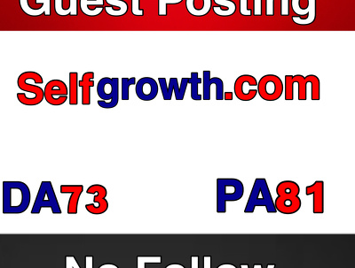 Guest post on Self Growth, Publish guest post on Selfgrowth.com DA 73 PA78