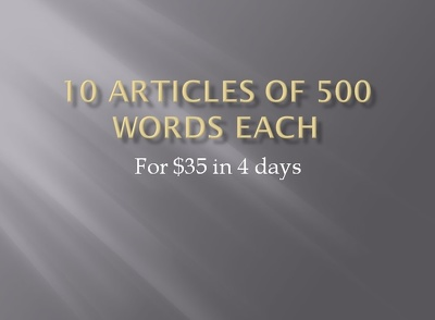 10 articles (500 words each)