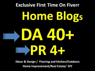 Do Guest Post On DA 51 Home Improvement Blog