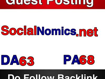 Publish a Guest Post on SocialNomics DA 63 PA 68  Do Follow Link -- Socialnomics.net