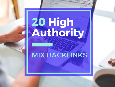 20 High Authority Mix Backlinks