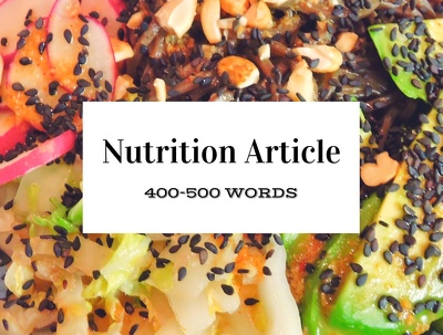 Write an engaging, unique nutrition article