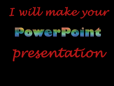 Make your PPT presentation