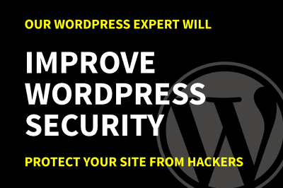 Improve WordPress Security To Protect Your Site From Hackers
