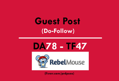 Guest Post an article of SEO/SMO on rebelmouse.com (Do-Follow Link)