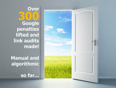 lift Google manual (action) penalty - up to 100 linking domains (OR MORE)