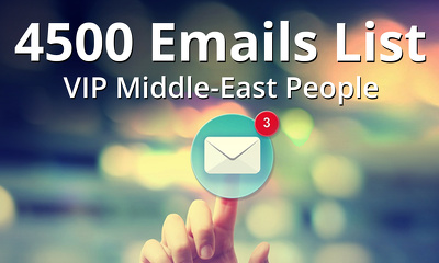 Give you 4500 VIP Email Lists for Middle East