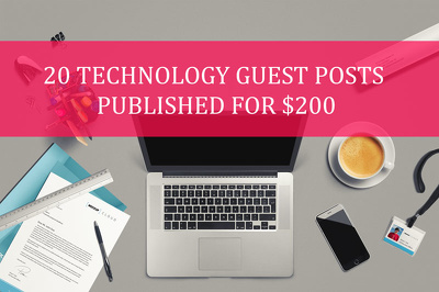 Publish 20 tech guest posts