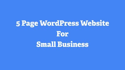 Create a 5 page responsive WordPress site