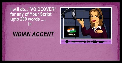 Do any voiceover for 200 words Script in INDIAN Accent.