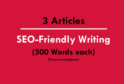 Write 3 Blog Post SEO Friendly Articles of 500 Words on Any Topic