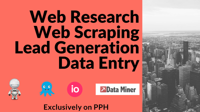 Do web research, web scraping & data entry up to 200 entries professionally