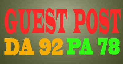 Publish a guest post on DA 92 & PA 78 with white hat SEO methood