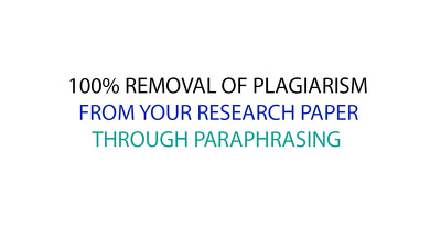 Paraphrase up to 500 words research paper to remove plagiarism