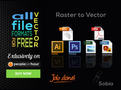Convert Raster(design) to Vector and 6 other File Formats