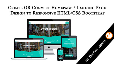 Create Or Convert Homepage / Landing Page Design to Responsive HTML/CSS Bootstrap