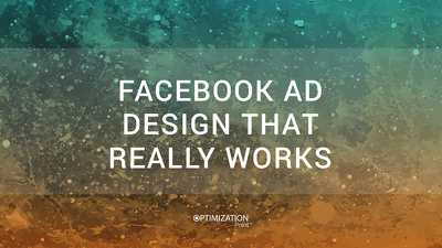 Create you a Facebook ad design that really works