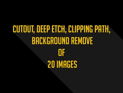 Cutout, Deep Etch, Clipping path, background Remove of 20 images