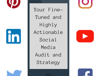 Your Fine-Tuned and Highly Actionable Social Media Audit and Strategy