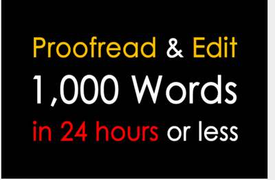 Proofread and edit 1,000 words within 24 hours