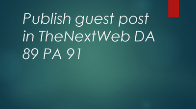 Guest post a technical article in Nextweb high authority website