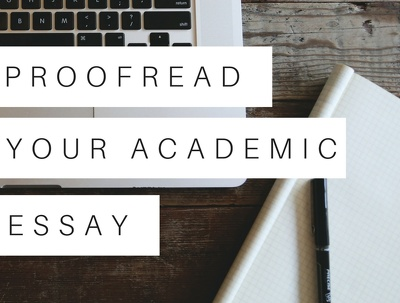 Proofread your academic essay (up to 3,000 words)