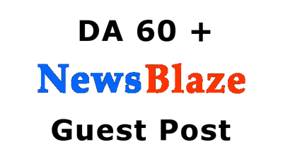 Guest Post on Newsblaze - Newsblaze.com (DA 60)