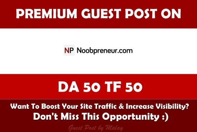 Write & Publish Guest Post on Noobpreneur. Noobpreneur.com - DA50, TF50