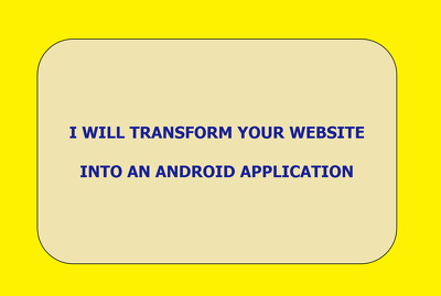 Transform Your Website into An Android Application
