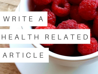 Write a health-related article (up to 1,000 words)