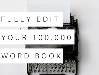 Professionally edit your 100,000 word book/eBook