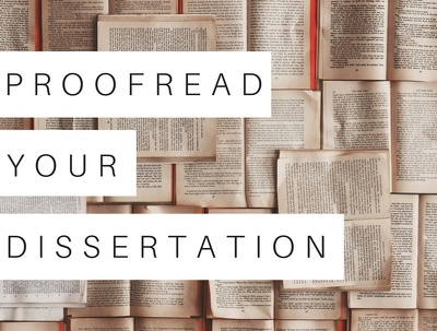 Proofread your dissertation (up to 10,000 words)