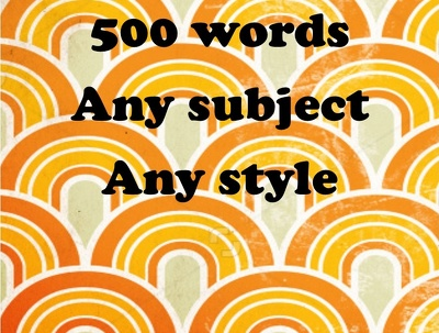 Write 500 words on any topic