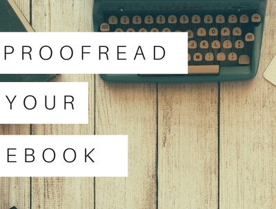 Professionally proofread your eBook to a high standard (10,000 words)