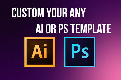 Custom your any ai or ps tempalte within 24hours