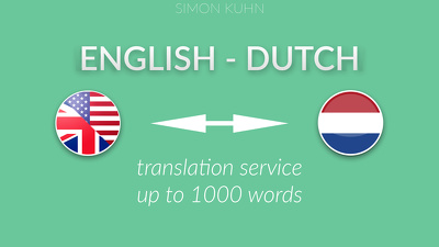 Translate from Dutch to English and vice versa (1000 words)