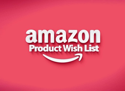 Do 400 Everlasting Wishlist for Amazon Products Ranking & Increase Sales