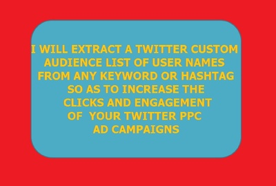 Scrape Twitter Usernames From Any Keyword or Hashtag For Custom Audience Adverts