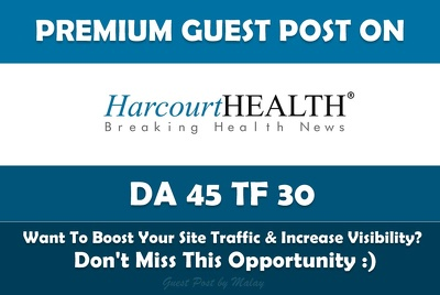 Write & Publish Health Guest Post on Harcourt Health. Harcourthealth.com - DA 45