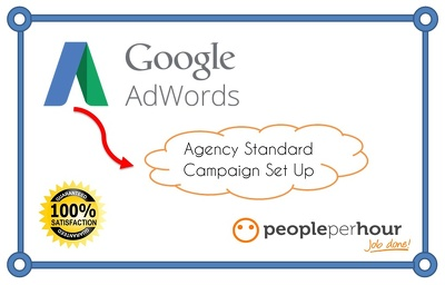 Create an Agency Standard fully optimised Google Adwords PPC campaign