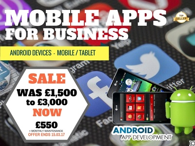 Build Your Android Mobile / Tablet App (Application) For Business *LIMITED OFFER*