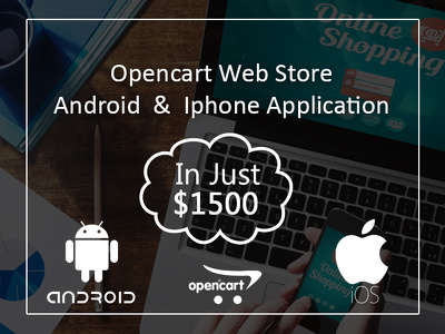 Design OpenCart Ecommerce Website with Android & Iphone Applications