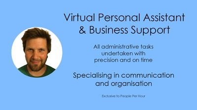 Provide 1 hour as a Virtual Personal Assistant / Business Support Administrator