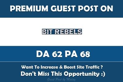 Write & Publish Guest Post on Bitrebels.com - DA62, PA68