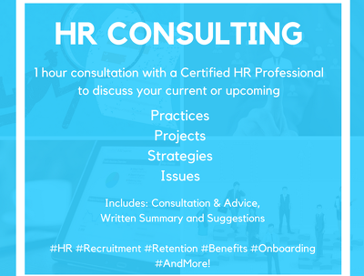 Provide 1 hour of Human Resources (HR) consulting