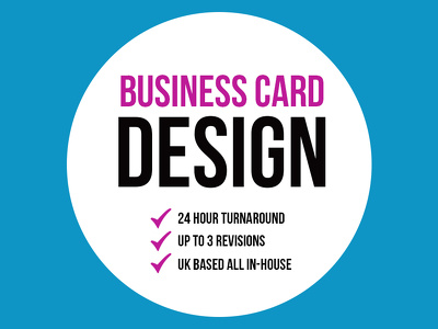 Professional Business Card Design + 24 Hour Turnaround + UK Based