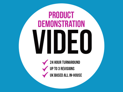 Professional Product Demonstration Video + 24 Hour Turnaround + UK Based