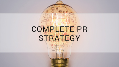 Make you an ABSOLUTE PR Strategy to increase your Reputation