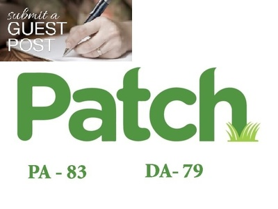 Publish your article on Patch.com ( PR 7 and DA 83 ) within 5 days